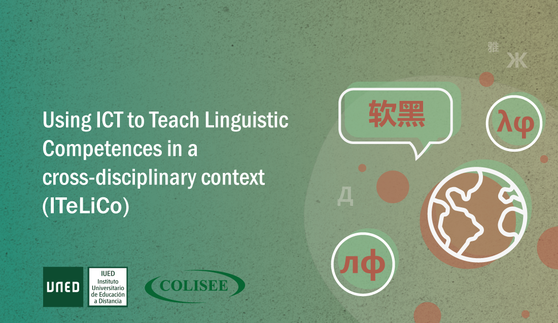 Using ICT to Teach Linguistic Competences in a cross-disciplinary context (ITeLiCo) (Edición especial) ITeLiCo_EdEsp
